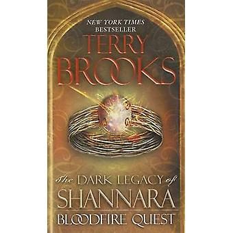 Bloodfire Quest by Terry Brooks - 9780345523518 Book