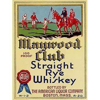 Maywood Club lige Rye Whisky plakat Print af Vintage sprut etiketter