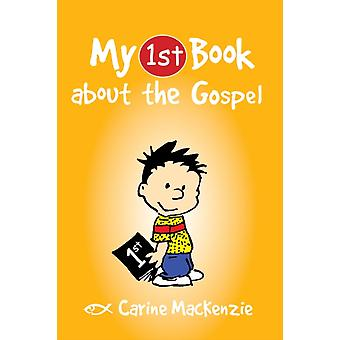 My First Book About the Gospel (My First Book... (CF4K)) by Mackenzie Carine