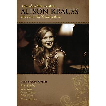 Alison Krauss - honderd mijl of meer: Live From the Tracking [DVD] USA import