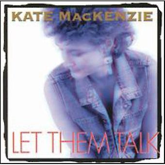 Kate Mackenzie - Let Them Talk [CD] USA import