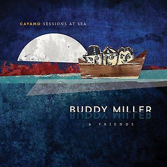 Buddy Miller & vänner - Cayamo Sessions till sjöss [CD] USA import
