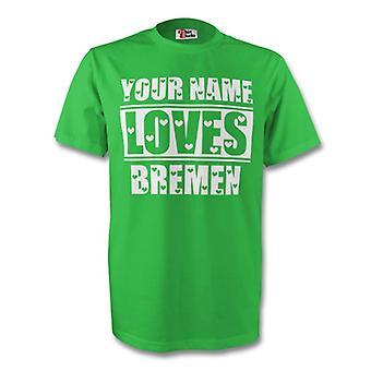 Your Name Loves Bremen T-shirt (green)