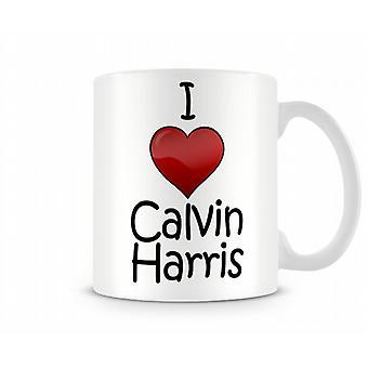 Jag älskar Calvin Harris tryckta mugg