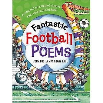 Fantastyczne futbolowe wiersze przez John Foster - 9780192767479 książki