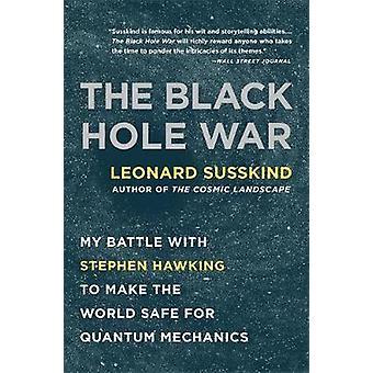 Black Hole War - min kamp med Stephen Hawking for at gøre verden