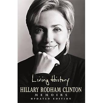 Living History by Hillary Rodham Clinton - 9780747255246 Book