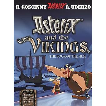 Asterix and the Vikings - The Book of the Film by Rene Goscinny - Albe