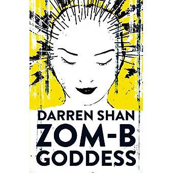 ZOM-B diosa por Darren Shan - libro 9780857077981