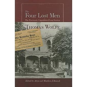 The Four Lost Men - The Previously Unpublished Long Version - Includin