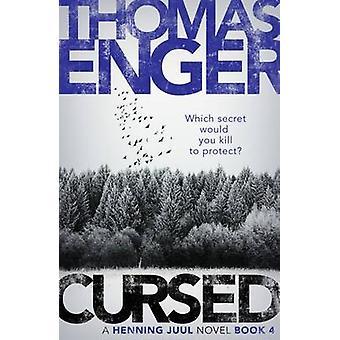 Cursed by Thomas Enger - Kari Dickson - 9781910633649 Book