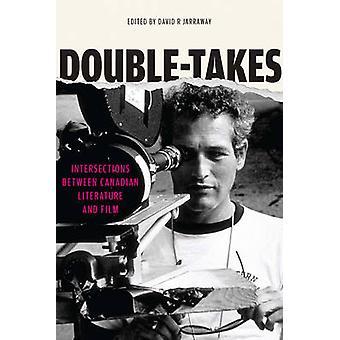 Dubbel-tar - korsningar mellan kanadensiska litteratur och Film av D