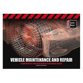 Light Vehicle Maintenance and Repair - Level 3 by Patrick Hamilton - D