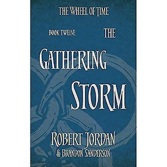 The Gathering Storm: Tome 12 de la roue du temps