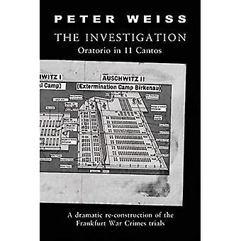 The Investigation: Oratorio in Eleven Cantos