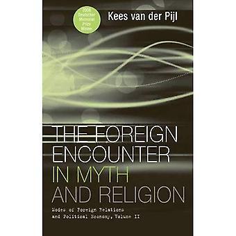 Utländska mötet i myt och Religion: lägen utrikesförbindelser och politisk ekonomi