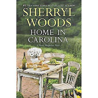 Home in Carolina (Sweet Magnolias Novels)