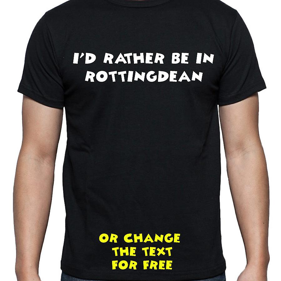 I'd Rather Be In Rottingdean Black Hand Printed T shirt