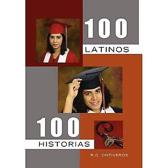100 Latinos 100 Historias