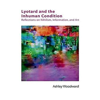 Lyotard and the Inhuman Condition