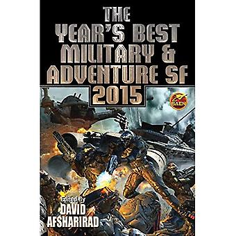 Year's Best Military & Adventure SF 2015