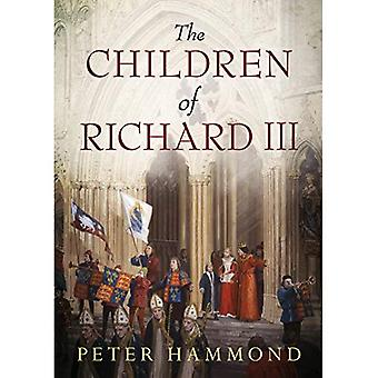 The Children of Richard III