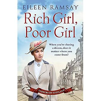 Rich Girl, Poor Girl: A heartbreaking saga of two women who fight for what they deserve - Flowers of Scotland
