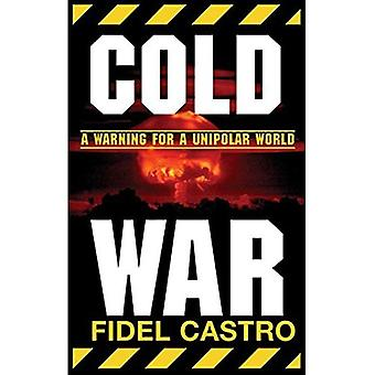 Cold War: Warnings for a Unipolar World