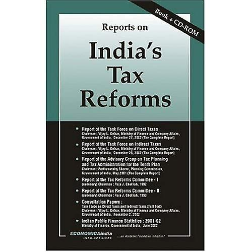Reports on India&s Tax Reforms