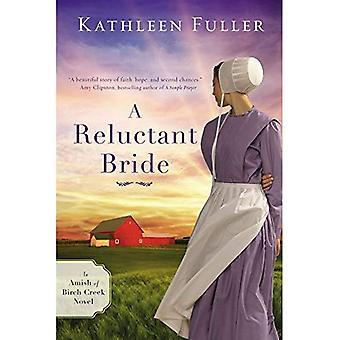 Une mariée réticente (un Amish du ruisseau Birch roman)
