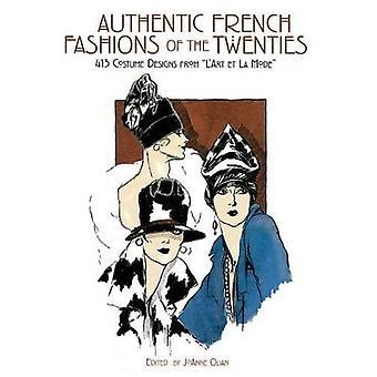 Auténtica moda francesa de los años veinte: 413 traje diseños de l ' Art Et La Mode (Dover ilustrado Archives)