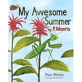 Min Awesome sommar av s. Mantis