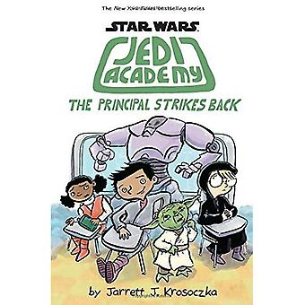 The Principal Strikes Back (Star Wars: Jedi Academy)