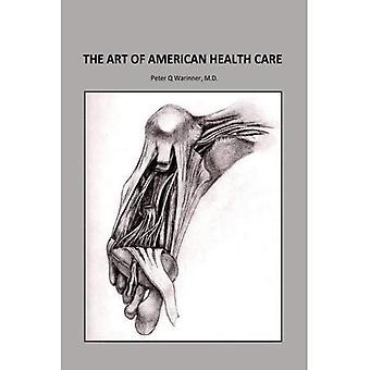 L'Art américain des soins de santé