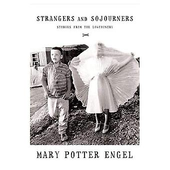 Strangers & Sojourners: Stories from the Lowcountry