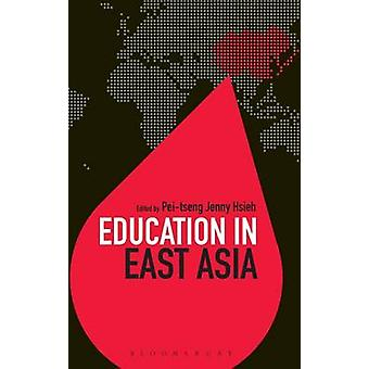 Education in East Asia by Hsieh & Peitseng Jenny