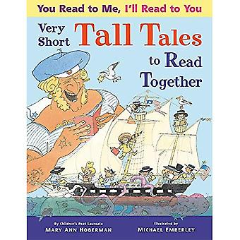 You Read to Me, I'll Read� to You: Very Short Tall Tales to Read Together