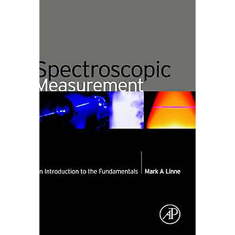 SPECTROSCOPIC MEASUREMENTINTRO TO by Linne