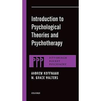 Introdução às teorias psicológicas e psicoterapia por Koffmann & Andrew