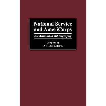 Wehrdienst und Americorps eine kommentierte Bibliographie von Metz & Allan