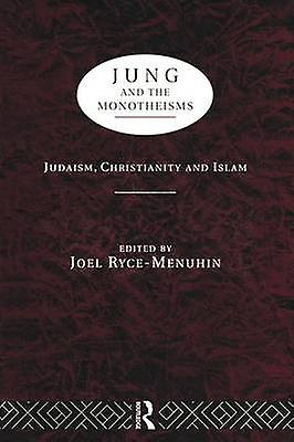 Jung and the Monotheisms by RyceMenuhin & Joel