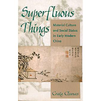 Superfluous Things by Clunas & Craig