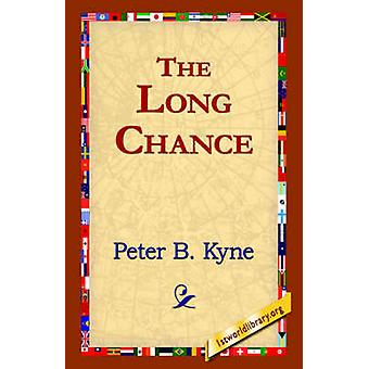 The Long Chance by Kyne & Peter B.