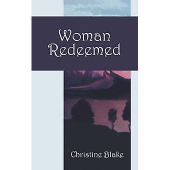 Woman Redeemed by Blake & Christine