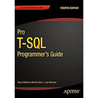 Pro TSQL Programmierer Guide von Natarajan & Jay