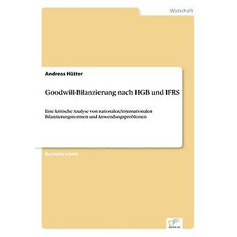 GoodwillBilanzierung nach HGB und IFRS ved Htter & Andreas