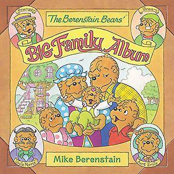 The Berenstain Bears' Big Family Album (Berenstain Bears)