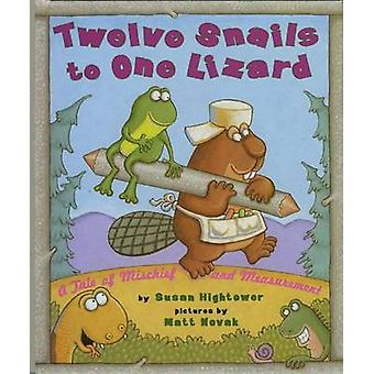 Twelve Snails to One Lizard - A Tale of Mischief and Measurement by Su
