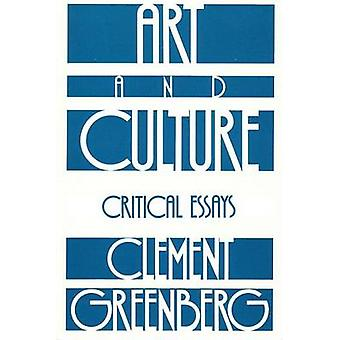Art and Culture - Critical Essays by Clement Greenberg - 9780807066812
