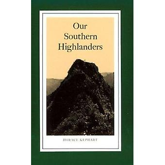 Our Southern Highlanders - Introduction by George Ellison Book